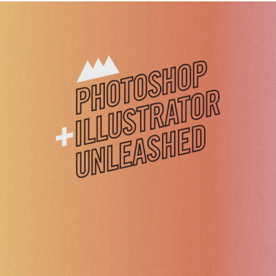 Photoshop and Illustrator Unleashed