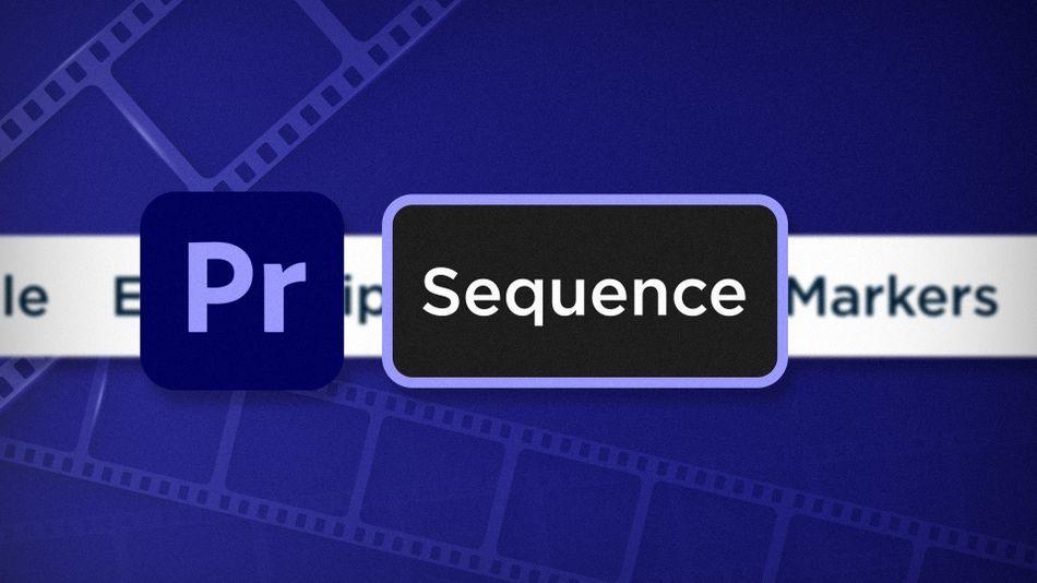 sequence_premiere-menu-series.jpg
