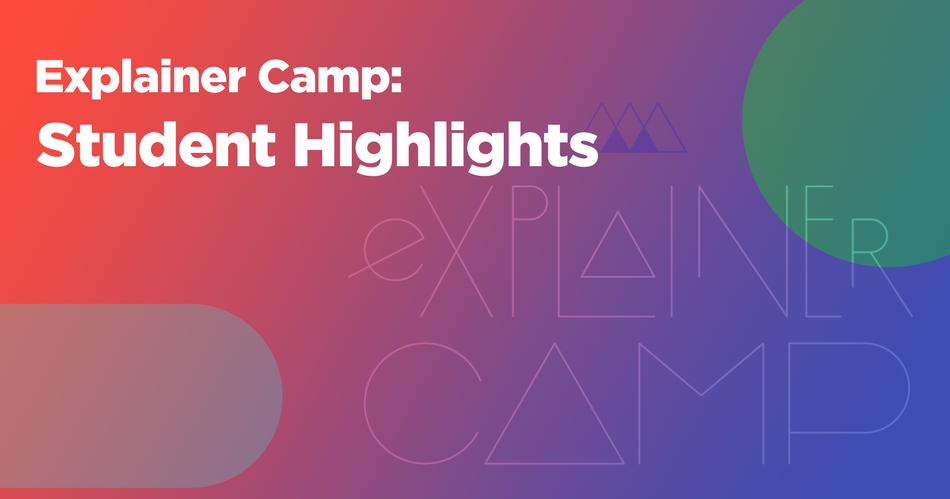 som_inside-explainer-camp_student-highlights.png